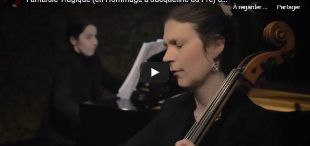 """Première en Vidéo de ma """"Fantaisie Tragique pour violoncelle et piano"""", en Hommage à Jacqueline Du Pré"""